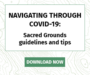 Navigating Through COVID-19: Sacred Grounds guidelines and tips - Download Now