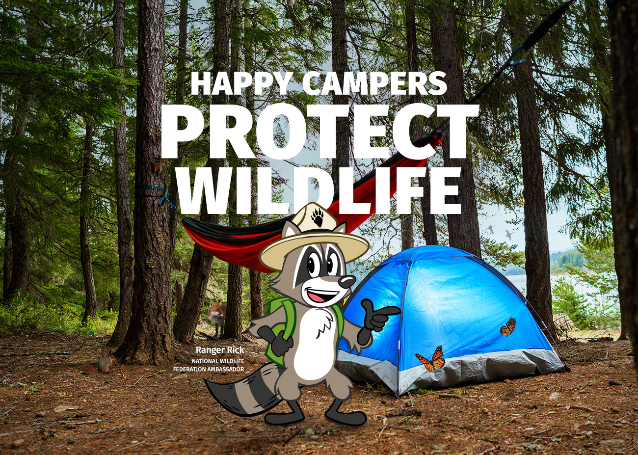Happy Campers Protect Wildlife!