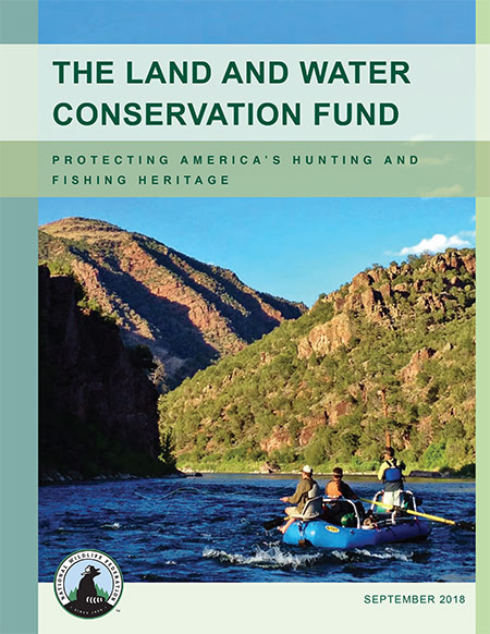 National Wildlife Federation report: The Land and Water Conservation Fund
