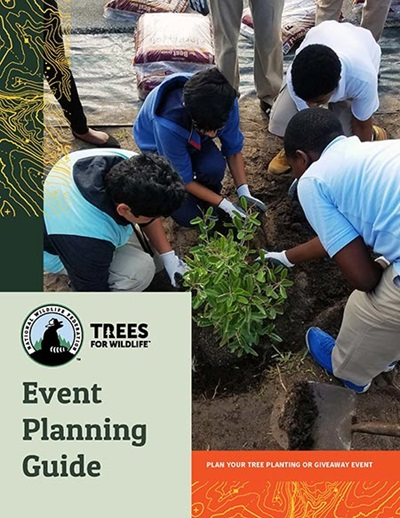 Trees for Wildlife Event Planning Guide