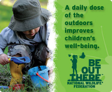 Be Out There - National Wildlife Federation