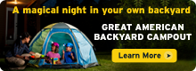 Register for the Great American Backyard Campout today!