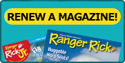 Renew your Ranger Rick subscription today