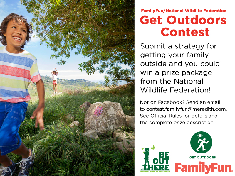 Be Out There FamilyFun Contest